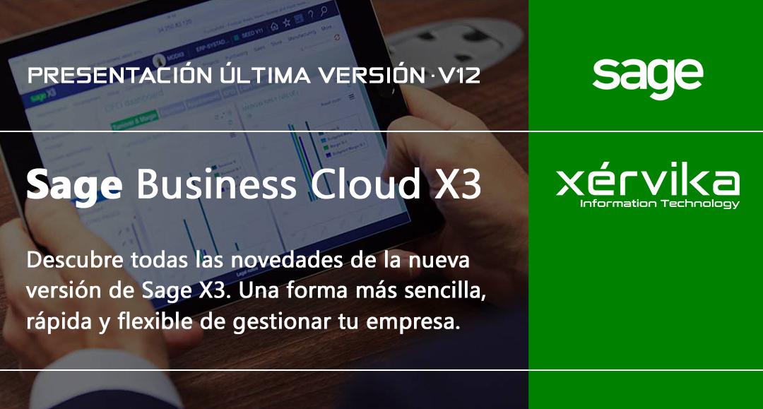 Xérvika presenta la última versión de Sage X3 (V12)
