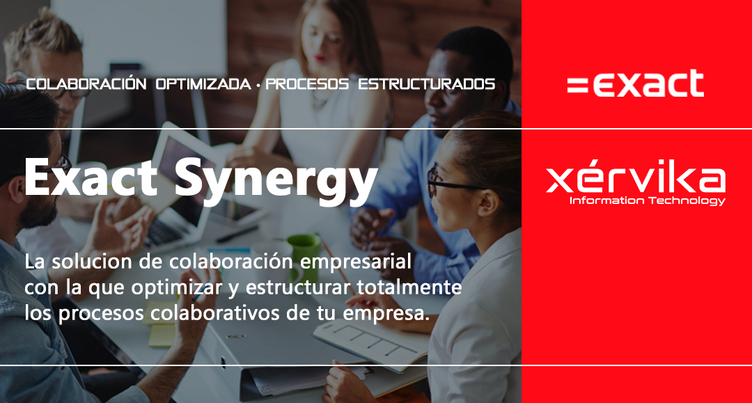 Xérvika presenta Exact Synergy, la solución colaborativa para la empresa