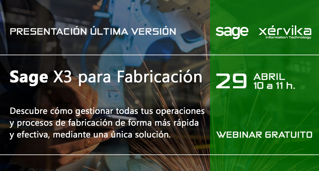 Próximo webinar de presentación de Sage X3 para Fabricación